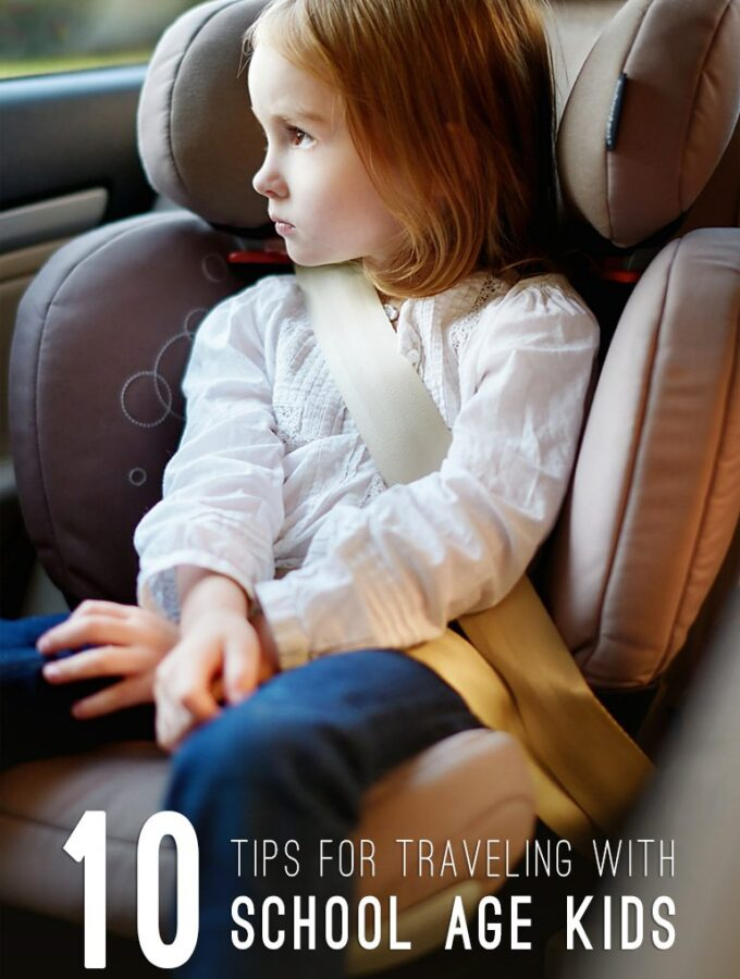 10 Tips for Traveling with School Age Kids
