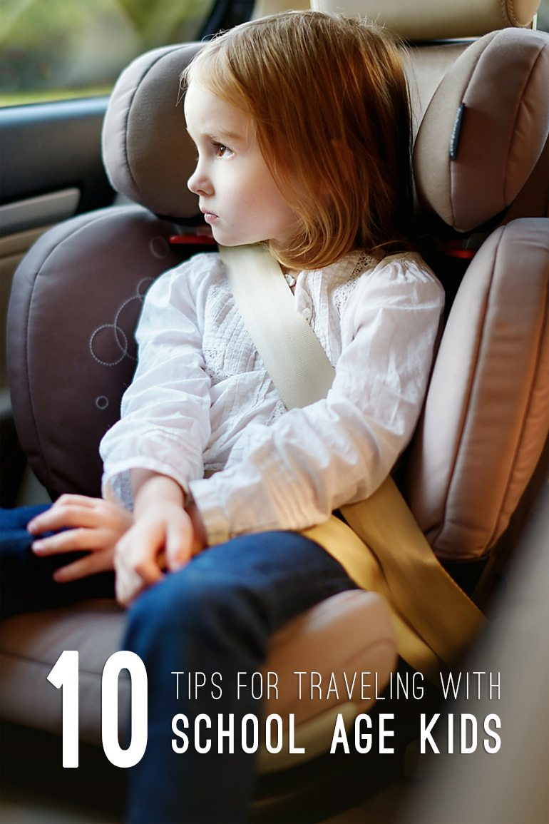 10 Tips for Traveling with School Age Kids |Fireflies and Mud Pies