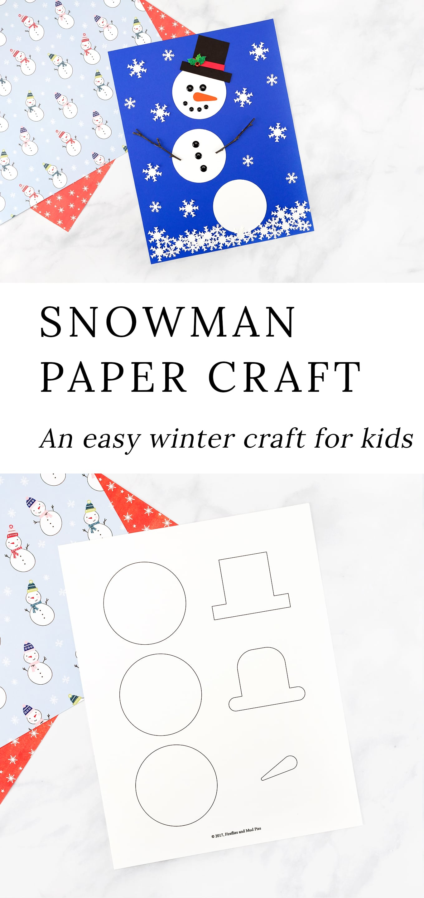 Kids of all ages will enjoy using our printable snowman pattern, twigs, felt, and a snowflake paper punch to create a simple and fun paper snowman craft. It's perfect for school or home! #wintercraft #kidscraft #snowman #preschool via @firefliesandmudpies