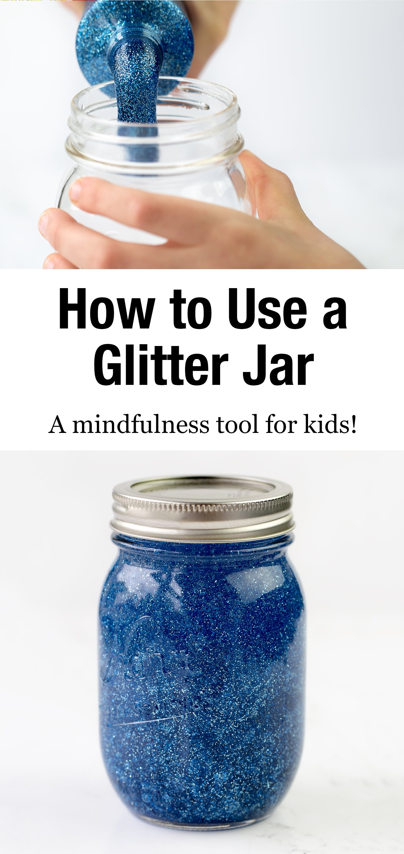 How A Glitter Jar Can Help Kids Control Their Feelings