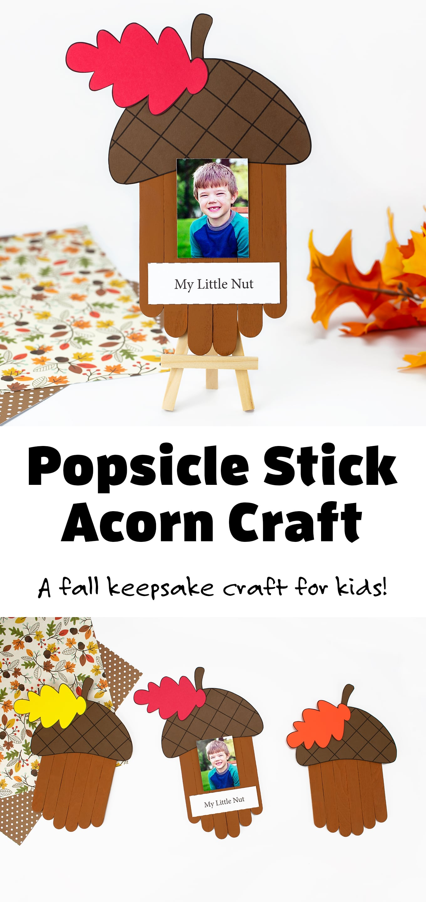"""This """"My Little Nut"""" Popsicle Stick Acorn Craft is the cutest keepsake craft for fall! Includes a free printable template for home or school. #firefliesandmudpies #acorncraft #preschool #fall #september #preschoolcraft via @firefliesandmudpies"""