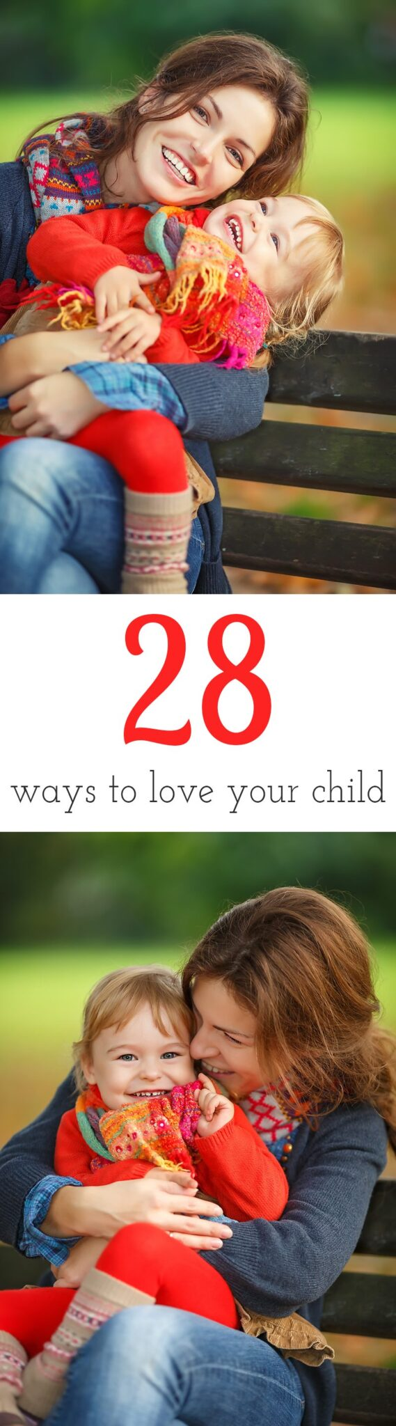 Celebrate family, love, and friendship with our list, 28 Ways to Love Your Child. These sweet ideas will delight children of all ages!