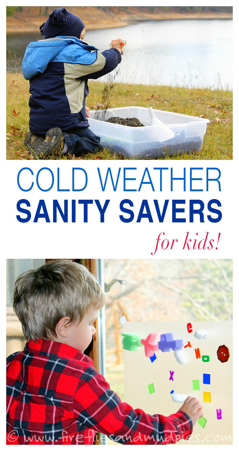 Cold Weather Sanity Savers for Kids | Fireflies and Mud Pies