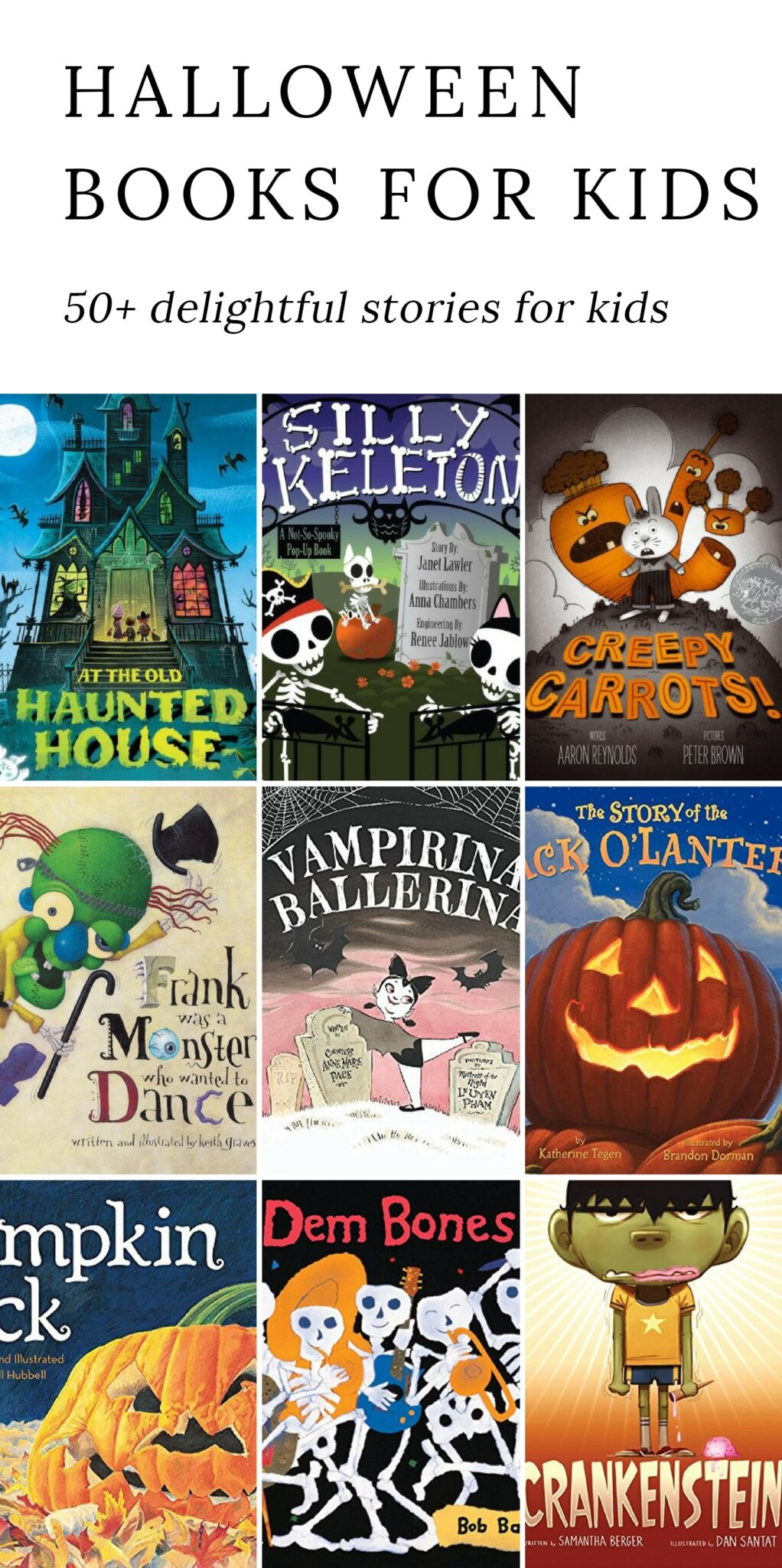 From pumpkins and skeletons to black cats and ghosts, discover 50+ delightful Halloween books for families. Perfect for kids of all ages.