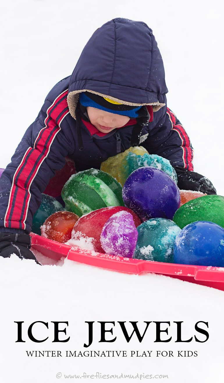 Ice Jewels: Winter Imaginative Play for Kids   Fireflies and Mud Pies