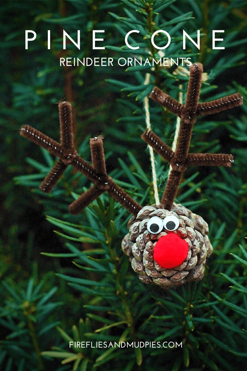 Pine cone reindeer ornaments fireflies and mud pies Homemade christmas decorations using pine cones