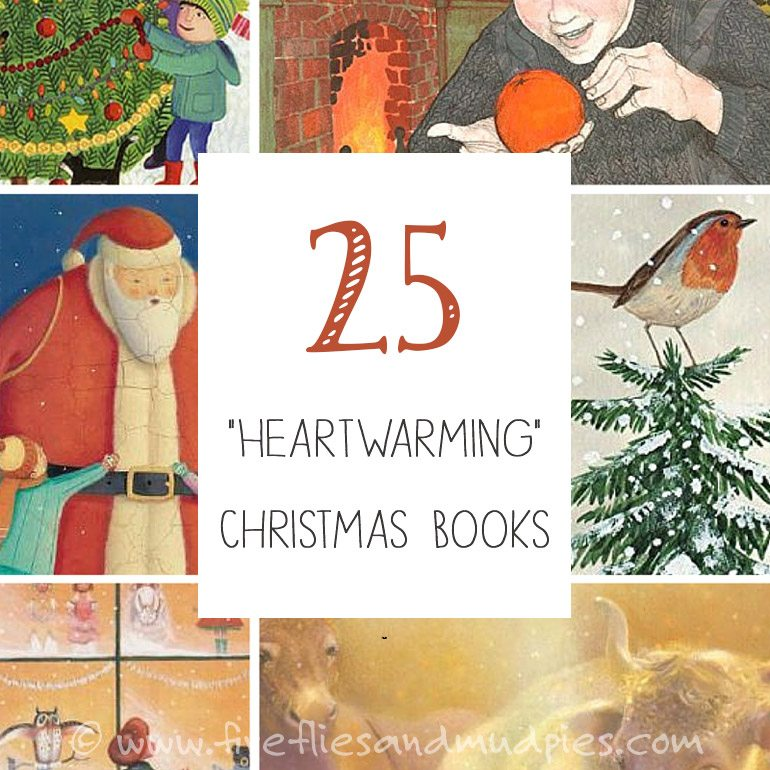 25 Heartwarming Christmas Books | Fireflies and Mud Pies