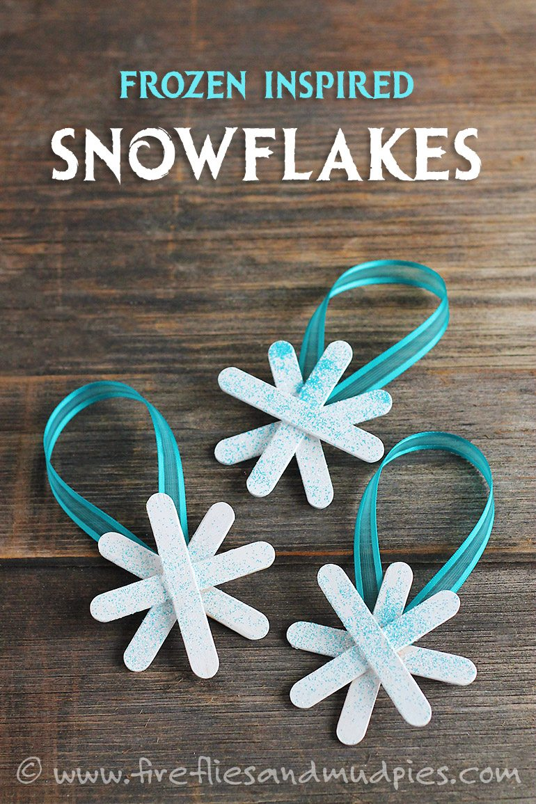 Frozen Inspired Snowflake Ornaments | Fireflies and Mud Pies