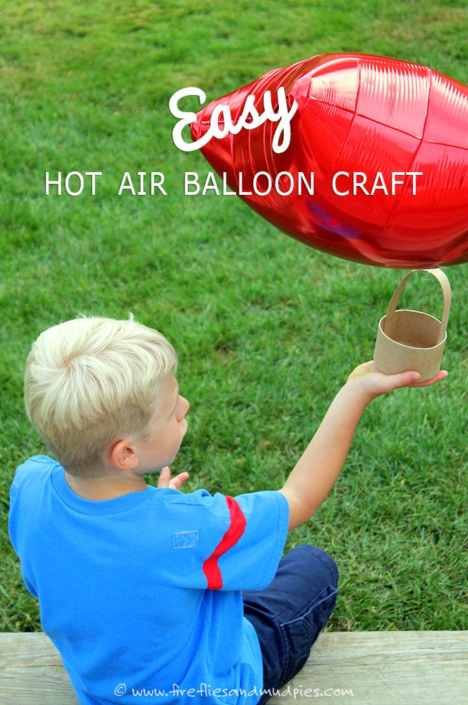 Easy Hot Air Balloon Craft for Kids!
