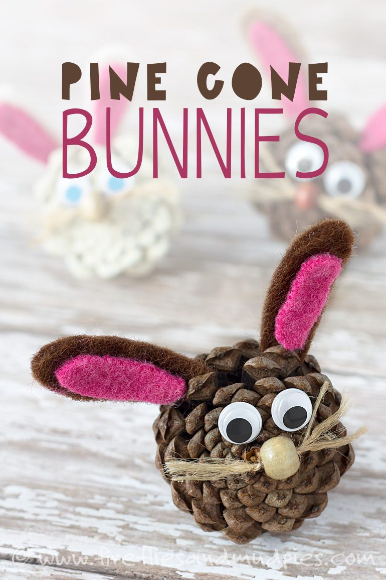 Pine cone bunnies for Pine cone crafts for children