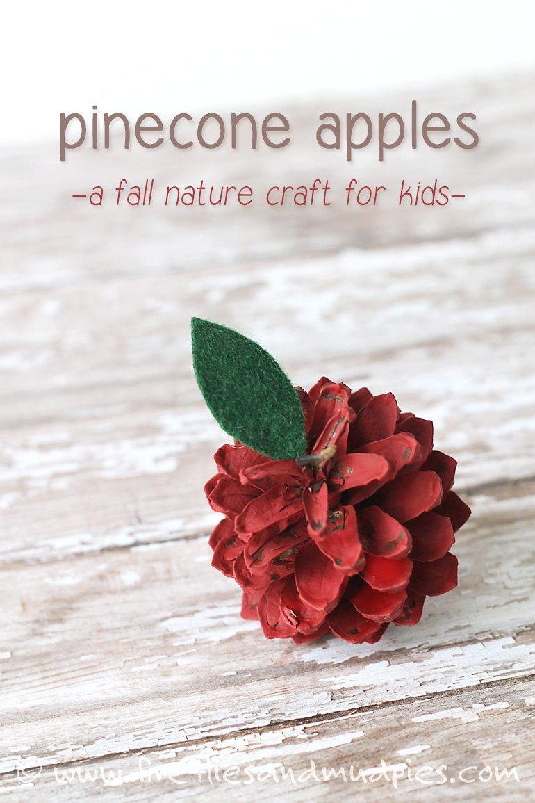 Such a sweet and easy nature craft for kids—Pine Cone Apples! | Fireflies and Mud Pies