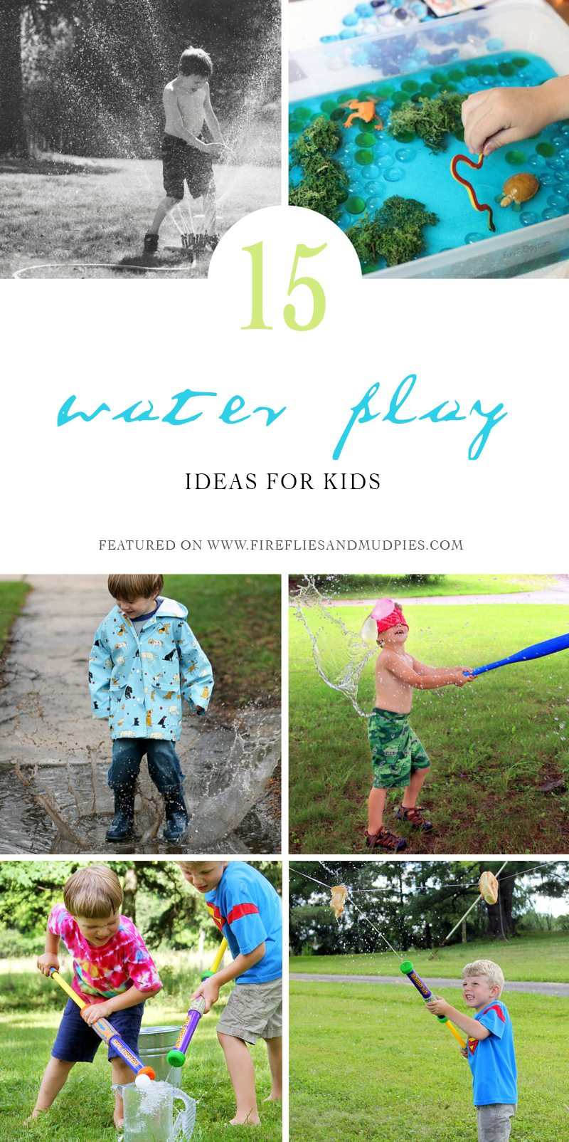 15 Water Play Ideas for Kids! Perfect for summer!